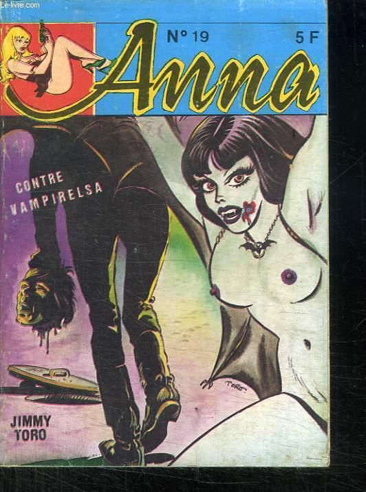 ANNA N° 19 CONTRE VAMPIRELSA. BANDE DESSINEE POUR ADULTE.