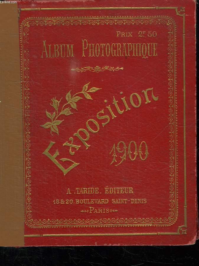 ALBUM PHOTOGRAPHIQUE EXPOSITION 1900.