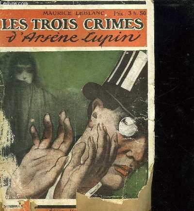 AVENTURES EXTRAORDINAIRES D ARSENE LUPIN. LES TROIS CRIMES D ARSENE LUPIN.