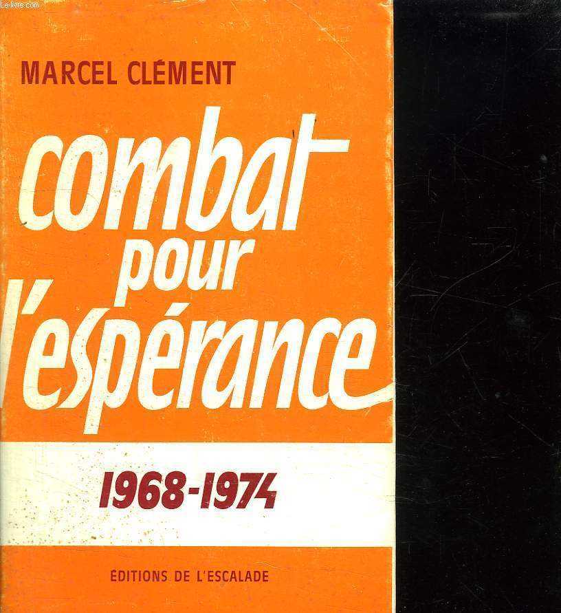 COMBAT POUR L ESPERANCE. TOME 1.