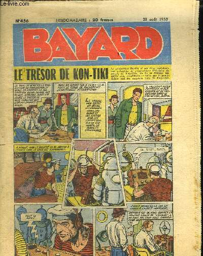 BAYARD N° 456 28 AOUT 1955 LE TRESOR DE KON TIKI.