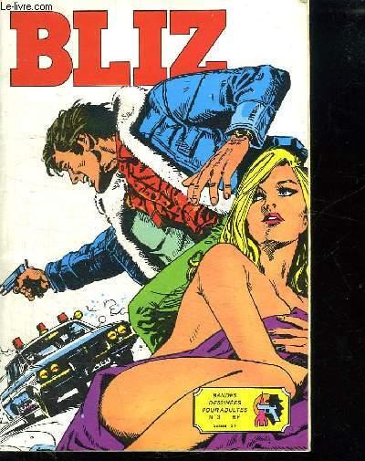 BLIZ N° 3. REGLEMENT DE COMPTES. BANDE DESSINEE POUR ADULTE.