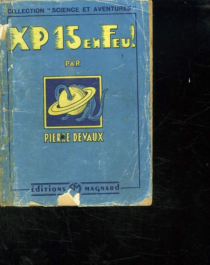 XP 15 EN FEU! VOYAGE DANS LE SYSTEME SOLAIRE.