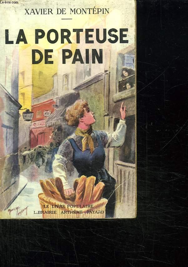 LA PORTEUSE DE PAIN.