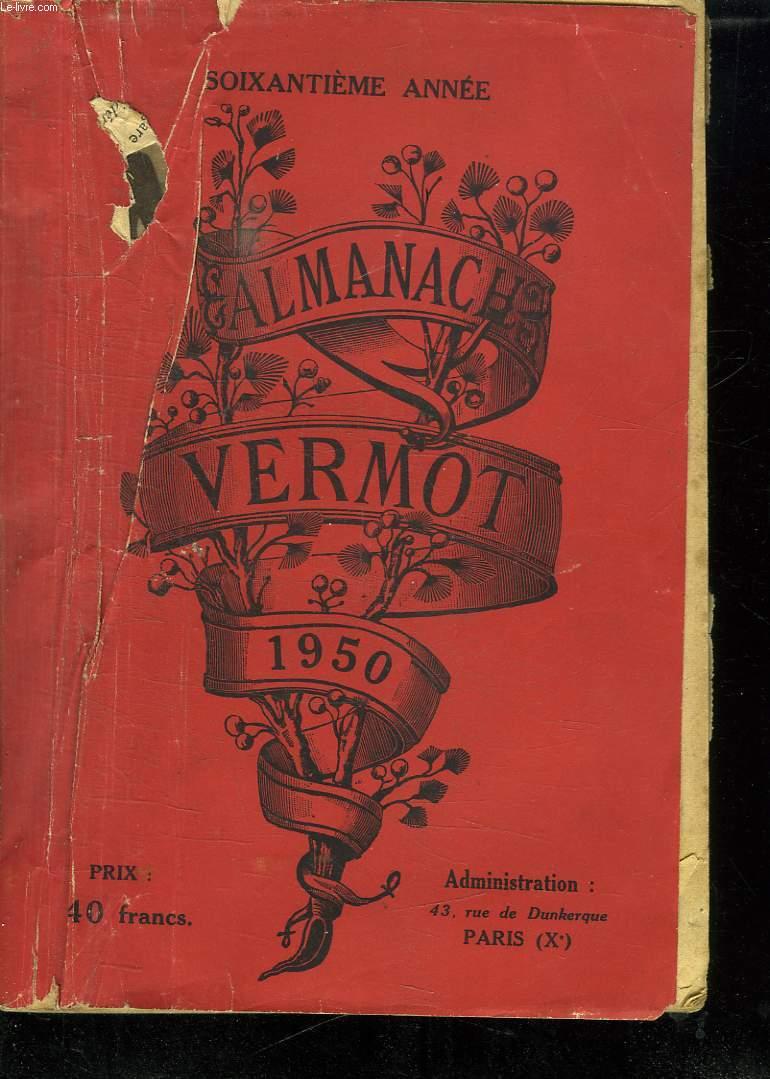 ALMANACH VERMOT 1950. SOIXANTIEME ANNEE.
