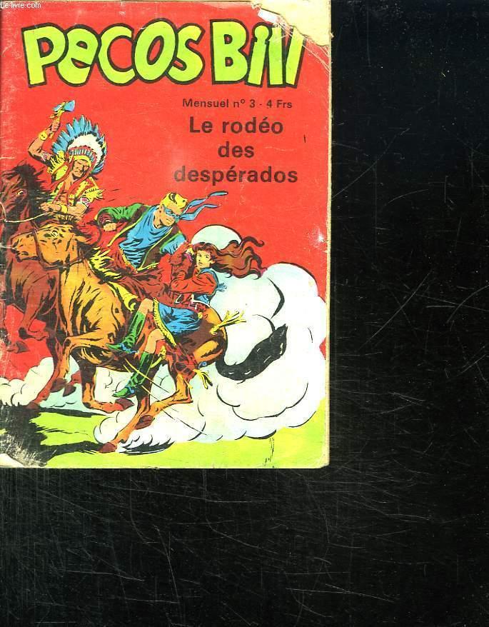 PECOS BILL N° 3. LE RODEO DES DESPERADOS.