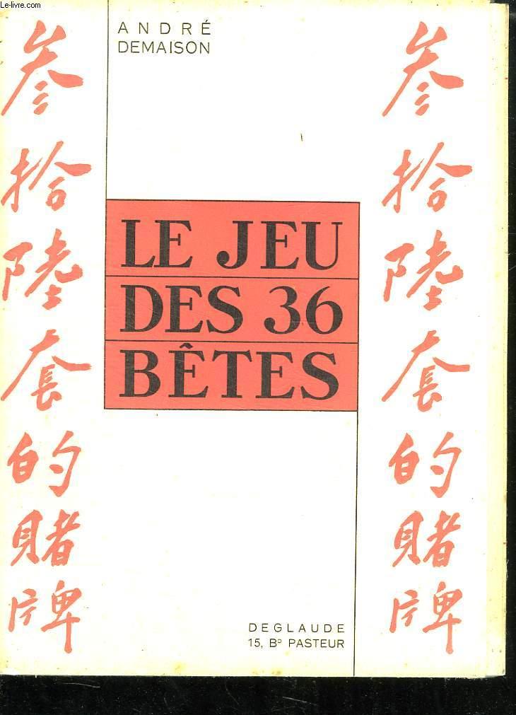 LE JEU DES 36 BETES.