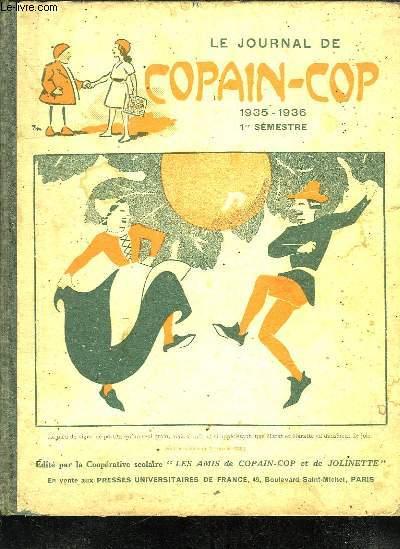 LE JOURNAL DE COPAIN COP 1935 - 1936. 1ER SEMESTRE. DU N° 1 DE 1935 AU N° 10 DE 1936.
