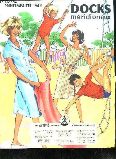 CATALOGUE. DOCKS MERIDIONAUX PRINTEMPS ETE 1964.