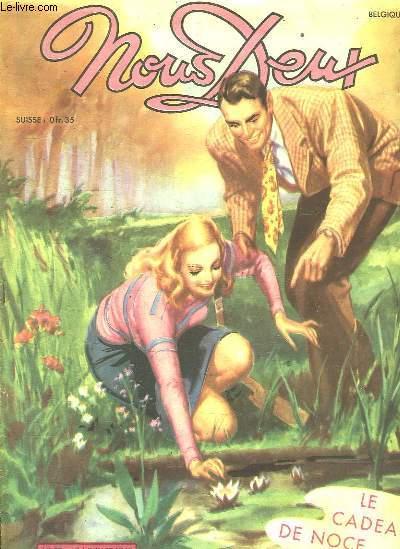 NOUS DEUX N° 57  DU 14 JUILLET 1948. LE CADEAU DE NOCE.