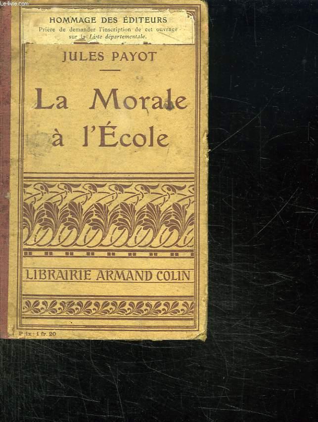 LA MORALE A L ECOLE. LIVRE DE L ELEVE.