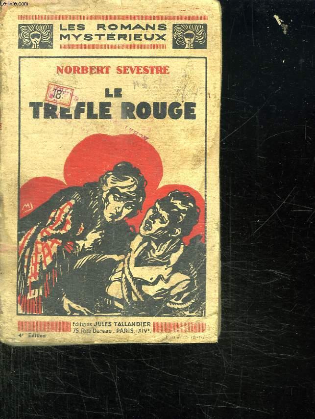 LE TREFLE ROUGE.