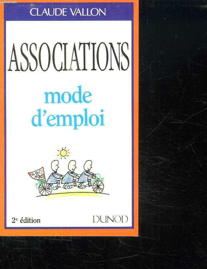 ASSOCIATIONS. MODE D EMPLOI.