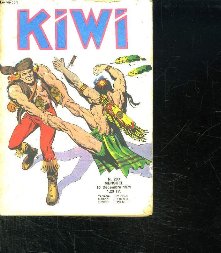 KIWI N° 200. DU 10 DECEMBRE 1971.