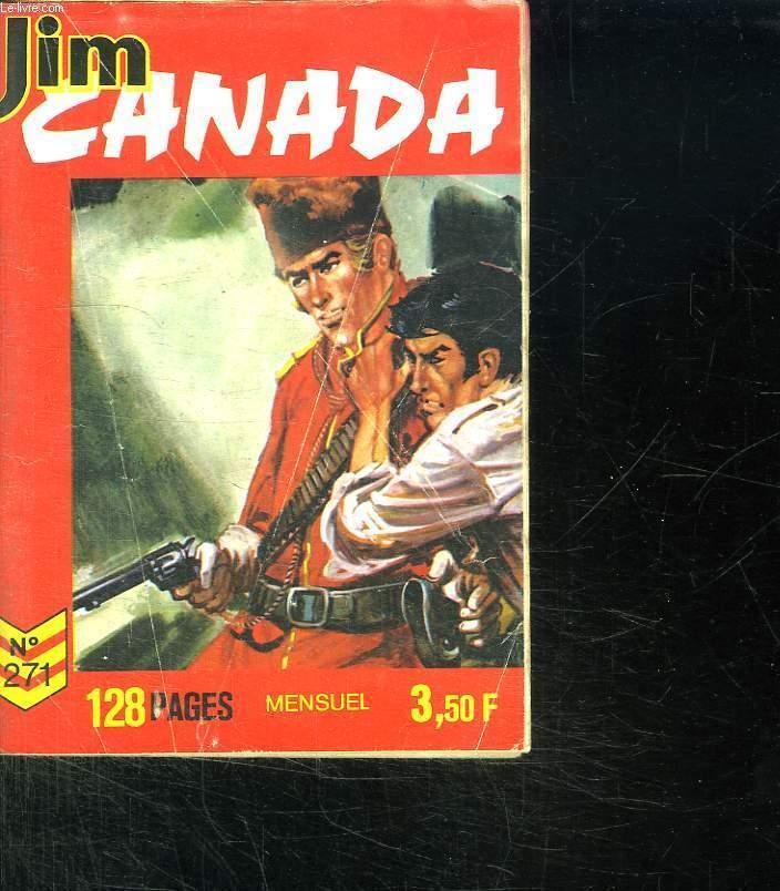 JIM CANADA N° 271. ZONE DANGEREUSE.