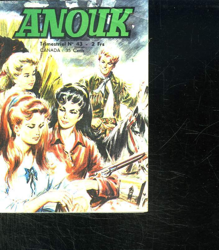 ANOUK N° 43. TROIS FILLES A L OUEST.