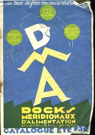 CATALOGUE ETE 1932. DOCKS MERIDIONAUX D ALIMENTATION.