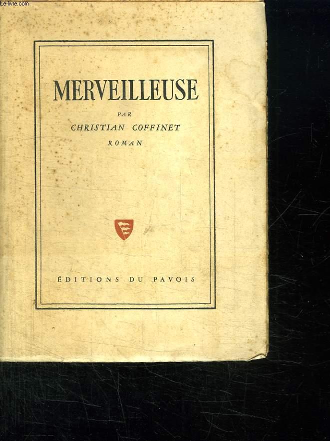 MERVEILLEUSE.