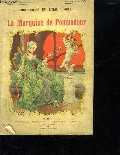 LA MARQUISE DE POMPADOUR.