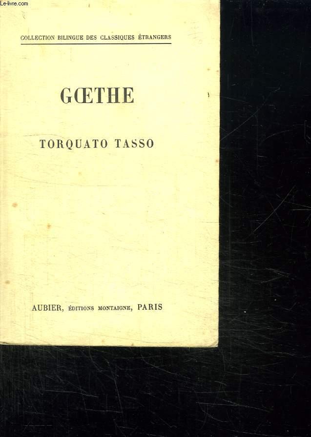 TORQUATO TASSO. TEXTE ALLEMAND FRANCAIS.