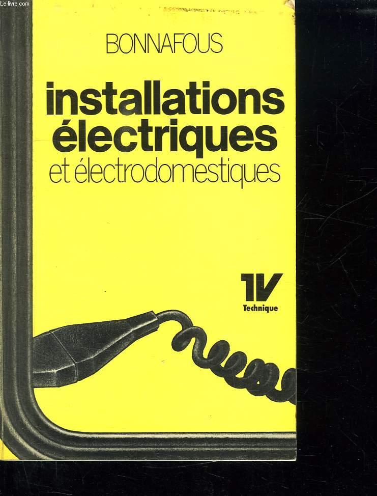 INSTALLATIONS ELECTRIQUES ET ELECTRODOMESTIQUES.