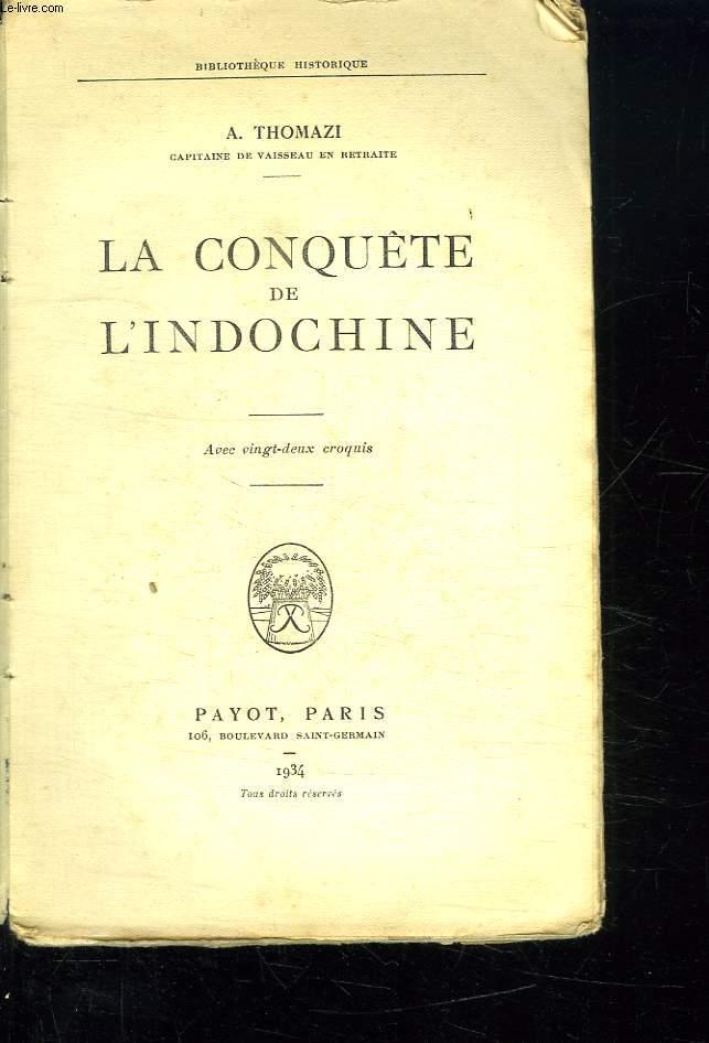 LA CONQUETE DE L INDOCHINE.