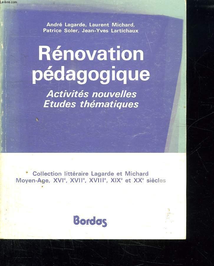 DOCUMENTS POUR LA RENOVATION PEDAGOGIQUE. ACTIVITES NOUVELLES. ETUDES THEMATIQUES.