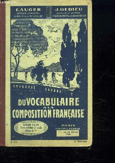 DU VOCABULAIRE A LA COMPOSITION FRANCAISE. CLASSE DU CERTIFICAT ET CLASSES DE 7e ET 6e.