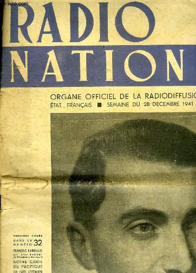 RADIO NATIONAL N ° 32  SEMAINE DU 28 DECEMBRE 1941 AU 3 JANVIER 1942. SOMMAIRE: FRANCOIS RABELAIS PAR LEON DAUDET. NOTRE CARTE DU PACIFIQUE. LES CAFES LITTERAIRES. LA LEGENDE DE TRISTAN...
