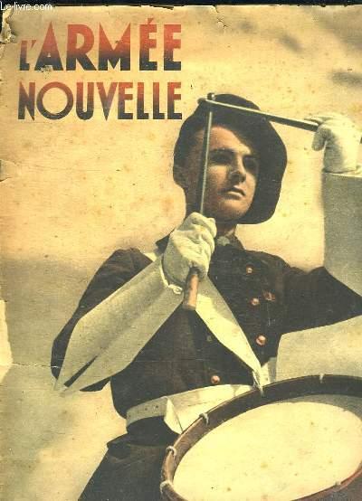 L ARMEE NOUVELLE N° 4 OCTOBRE 1942. SOMMAIRE: FORMER DES SPECIALISTES.  LE CENTRE BAYARD. LE PRYTANEE MILITAIRE...