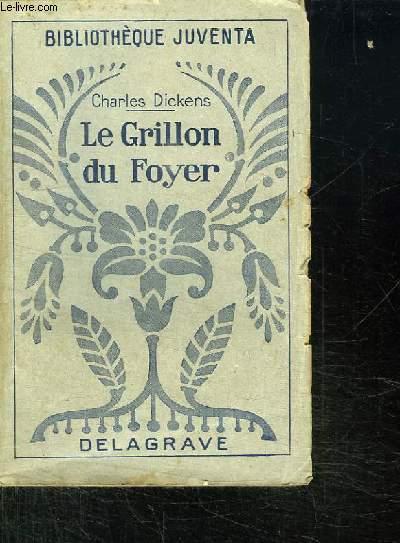 LE GRILLON DU FOYER. LE NAUFRAGE, CANTIQUE DE NOEL.