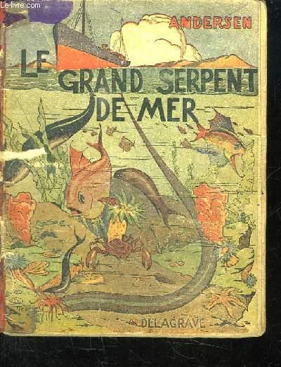 LE GRAND SERPENT DE MER.
