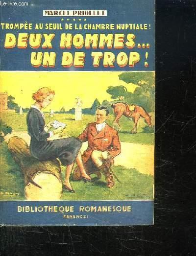 TROMPEE AU SEUIL DE LA CHAMBRE NUPTIAL. DEUX HOMMES UN DE TROP.