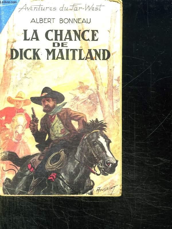 LA CHANCE DE DICK MAITLAND.