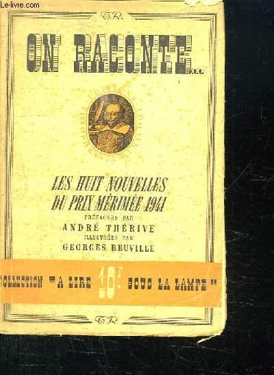 ON RACONTE. LES HUIT NOUVELLES DU PRIX MERIMEE 1941.