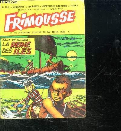 FRIMOUSSE N° 154. LA REINE DES ILES.