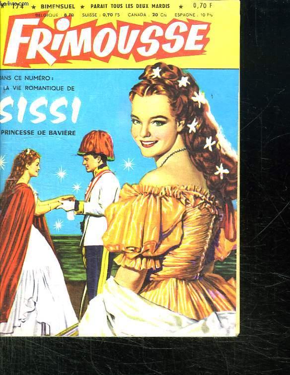 FRIMOUSSE N° 174. LA VIE ROMANTIQUE DE SISI. PRINCESSE DE BAVIERE.