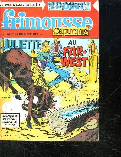 FRIMOUSSE CAPUCINE N° 217. JULIETTE AU FAR WEST.