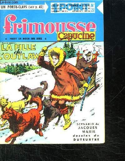 FRIMOUSSE CAPUCINE N° 211. LA FILLE DE L OUTLAW.