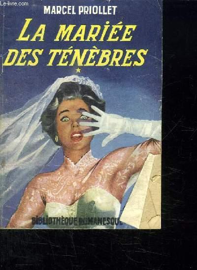 LA MARIEE DES TENEBRES. 1.