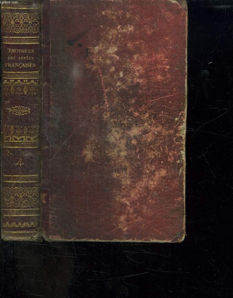 TROPHEES DES ARMEES FRANCAISES DEPUIS 1792 JUSQU EN 1815 TOME IV:  LE PREMIER CONSUL DEMANDE LA PAIX.