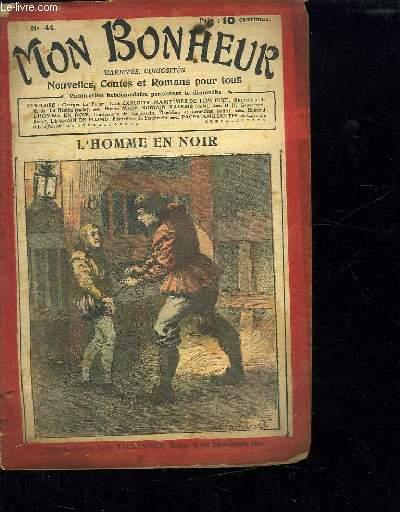 MON BONHEUR N° 44. L HOMME EN NOIR.