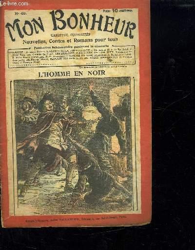MON BONHEUR N° 46. L HOMME EN NOIR .