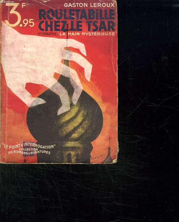 ROULETABILLE CHEZ LE TSAR.