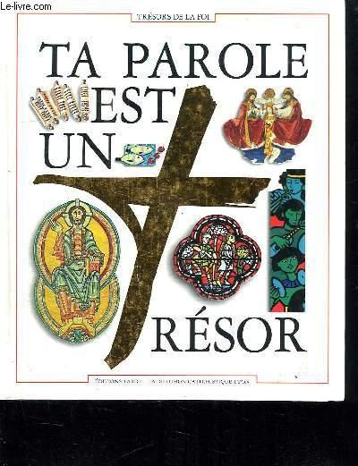 TA PAROLE EST UN TRESOR. DOCUMENT BIBLIQUE DU PARCOURS TRESOR DE LA FOI.