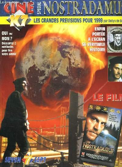 CINE K7 NOSTRADAMUS. SOMMAIRE: TCHEKY KARYO, RUTGER HAUER, LA VIE DE NOSTRADAMUS, QUIZ NOSTRADAMUS, LA MAISON DE NOSTRADAMUS, LES GRANDES PREVISION POUR 1999...