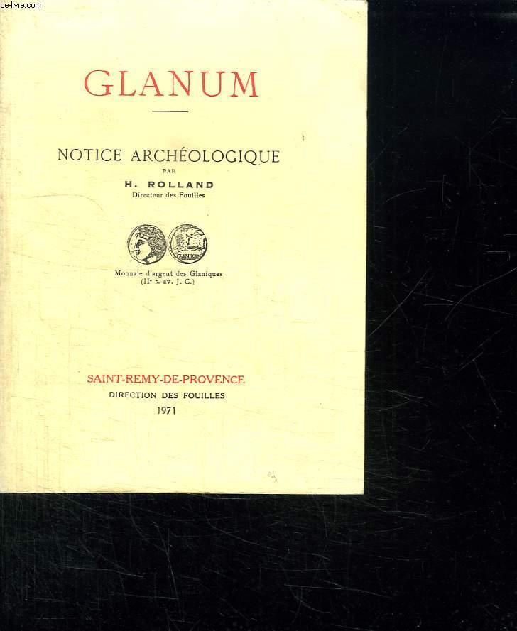 GLANUM. NOTICE ARCHEOLOGIQUE.