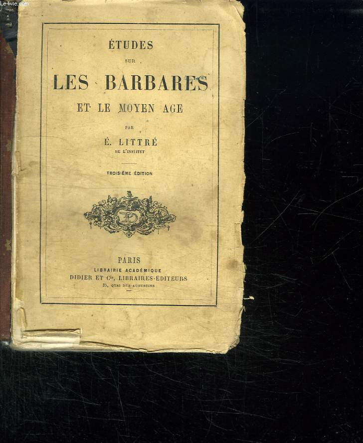 ETUDES SUR LES BARBARES ET LE MOYEN AGE. 3em EDITION.