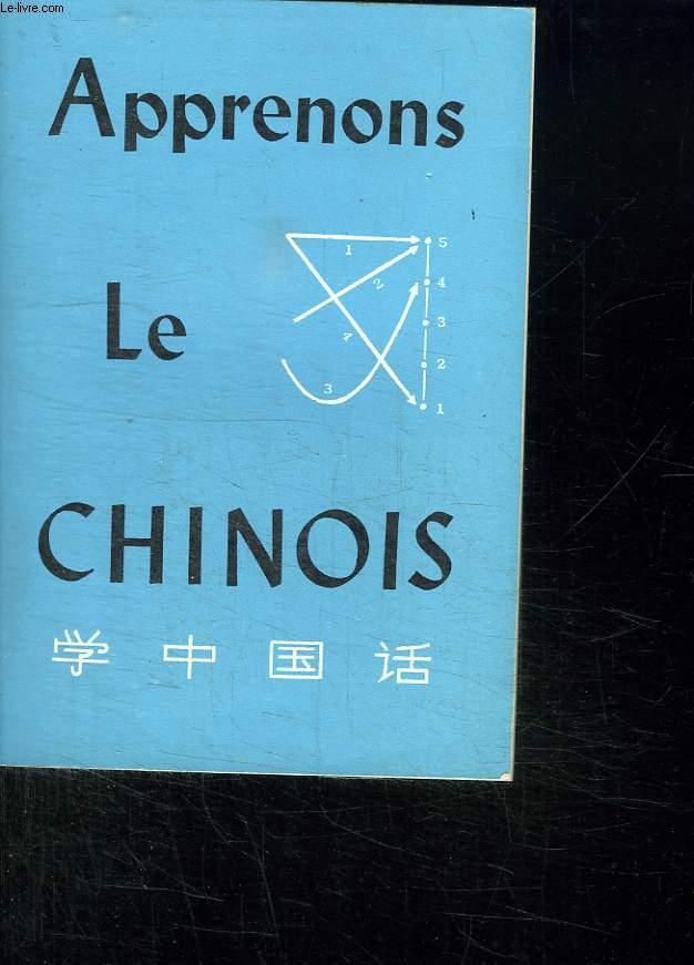 APPRENONS LE CHINOIS.