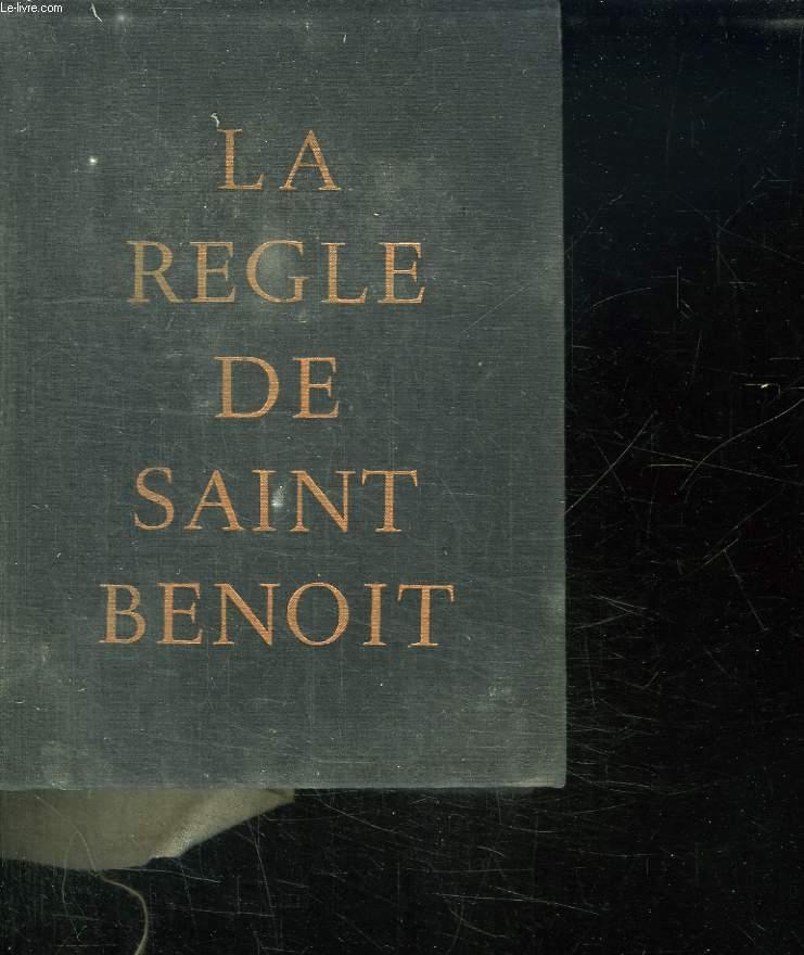 LA REGLE DE SAINT BENOIT.